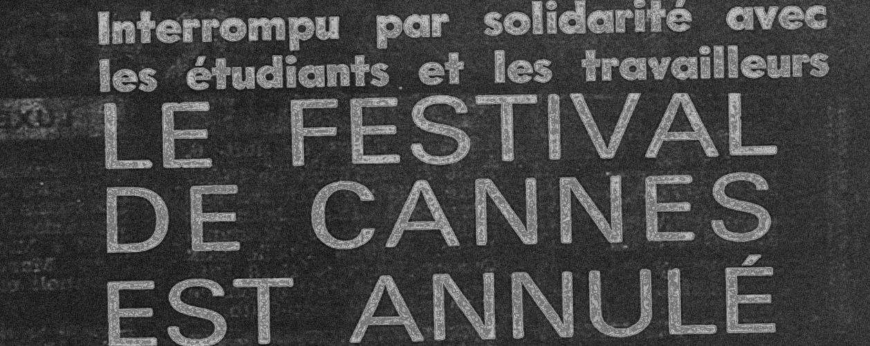 50 anni fa: il Festival di Cannes travolto dal Sessantotto